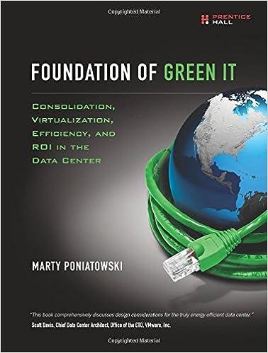 Foundation of Green IT: Consolidation, Virtualization, Efficiency, and ROI in the Data Center: Amazon.es: Marty Poniatowski: Libros en idiomas extranjeros