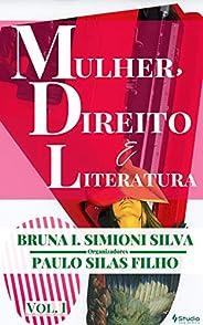 MULHER, DIREITO E LITERATURA: VOLUME 01