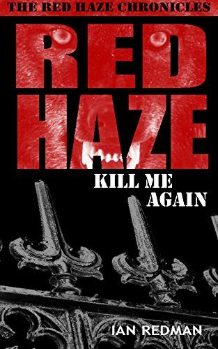 RED HAZE: Kill Me Again (The Red Haze Chronicles Book 5)