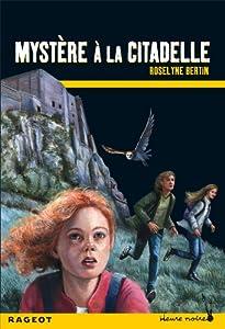 """Afficher """"Mystère à la citadelle"""""""