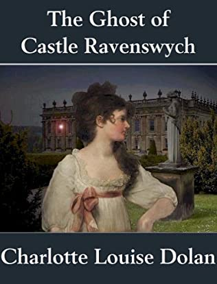 book cover of The Ghost of Castle Ravenswych