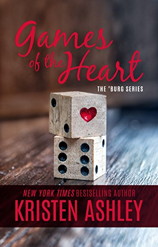Games of the Heart (The 'Burg Series Book 4) by [Ashley, Kristen]