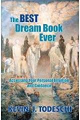 The Best Dream Book Ever: Accessing Your Personal Intuition and Guidance Paperback