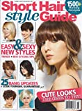 Short Hair Style Guide (Celebrity Hairstyles Presents #108 - Spring 2014)