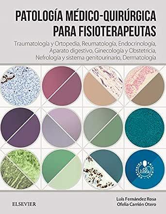 Patología médico-quirúrgica para fisioterapeutas: Traumatología y ...