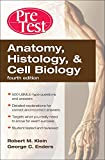 Anatomy, Histology, & Cell Biology: PreTest