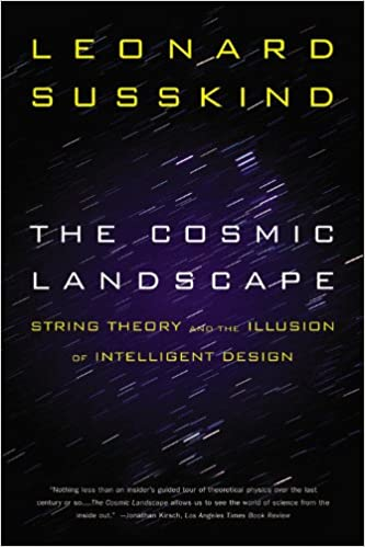 The Cosmic Landscape: String Theory and the Illusion of Intelligent