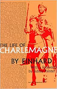 einhard life charlemagne essay Two lives of charlemagne essay pinterest lmfao the best lord of the flies essay   humorous essays laugh thoughtco funny plurals in the english language.