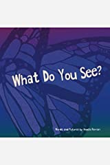 What Do You See? Paperback