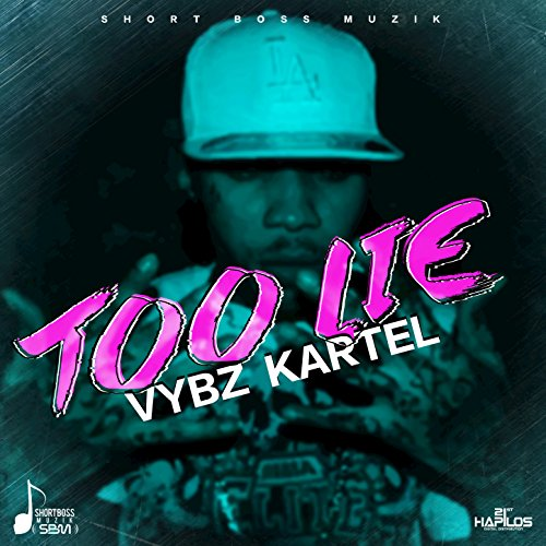 Amazon Too Lie Explicit Vybz Kartel MP3 Downloads