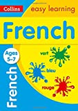French Ages 5-7: New edition (Collins Easy Learning KS1)