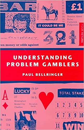 [Understanding Problem Gamblers] (By: Paul Bellringer) [published: December, 1999]