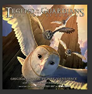 Legend of the Guardians: The Owls of Ga'Hoole: Original Motion Picture Soundtrack