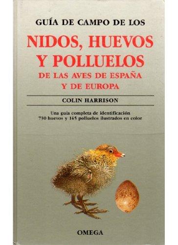 GUIA CAMPO NIDOS, HUEVOS Y POLLUELOS GUIAS DEL NATURALISTA-AVES: Amazon.es: HARRISON, COLIN: Libros