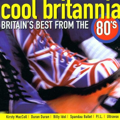 Cool Britannia: Britian's Best from the 80's