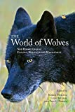 img - for The World of Wolves: New Perspectives on Ecology, Behaviour, and Management (Energy, Ecology and Environment) book / textbook / text book