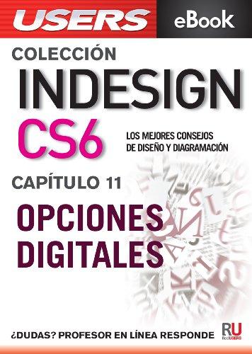InDesign CS6: Opciones digitales (Colección InDesign CS6 nº 11) (Spanish Edition)