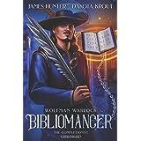 Bibliomancer: A Completionist Chronicles Series (Wolfman Warlock)