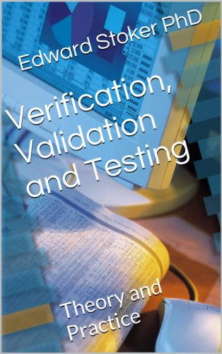 Download Verification, Validation and Testing: Theory and Practice Pdf