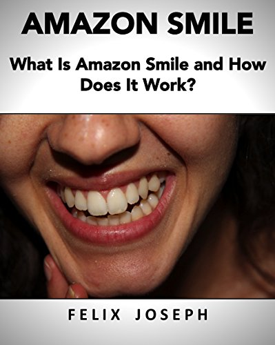 Amazon Smile: What Is Amazon Smile and How Does It Work?