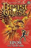 Beast Quest: Epos The Flame Bird: Series 1 Book 6