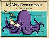 My Very Own Octopus, Bernard Most, 0152566414