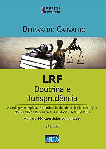 LRF. Doutrina e Jurisprudência