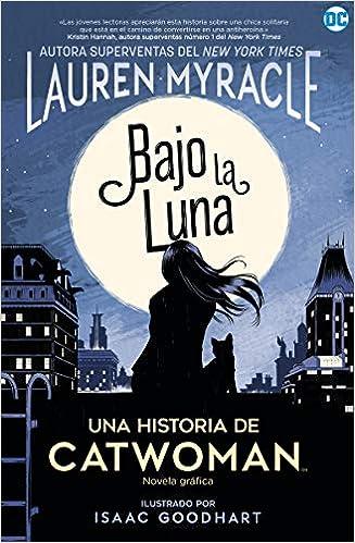 Catwoman Bajo la luna de Lauren Myracle