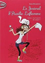 Le Journal d'Aurélie Laflamme T02 Sur le point de craquer !