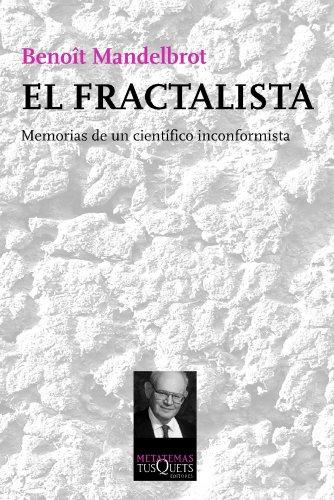 Descargar Libro El Fractalista Benoît Mandelbrot