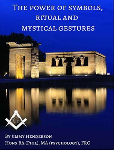 The Power Of Symbols Ritual And Mystical Gestures Kindle Edition