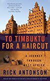 To Timbuktu for a Haircut: A Journey through West