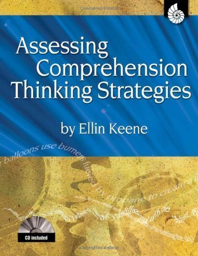 Assessing Comprehension Thinking Strategies by Ellin Keene (Jun 28 2006)