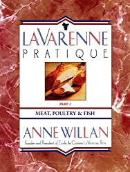 La Varenne Pratique: Part 2, Meat, Poultry & Fish
