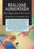 img - for REALIDAD AUMENTADA: TECNOLOG A PARA LA FORMACI N book / textbook / text book
