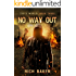 Zed's World Book Three: No Way Out