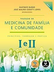 Tratado de Medicina de Família e Comunidade: Princípios, Formação e Prática - 2 Volumes