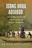 Isong Urua Adiakod, Prince Kofi Itiat, 1479716065