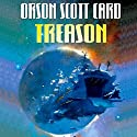 Treason Audiobook by Orson Scott Card Narrated by Stefan Rudnicki