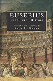 An Ecclesiastical History to the Twentieth Year of the Reign of Constantine, Tr. by C.F. Cruse. to Which Is Prefixed, the Life of Eusebius, by Valesius; Tr. by S.E. Parker