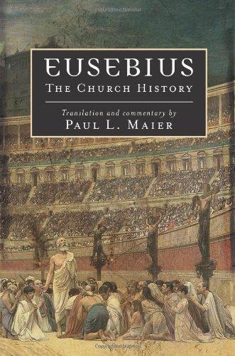 Early History - Eusebius: The Church History