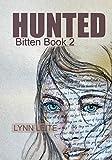 Hunted: Bitten book 2 (Bitten Series)