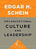 Organizational Culture and Leadership 4th Edition
