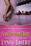 Good Woman Blues (Louisiana Love Series: City Girls)