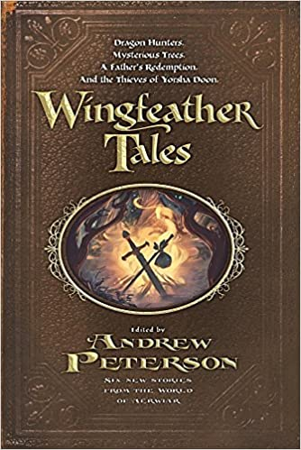 Wingfeather Tales The Wingfeather Saga Andrew Peterson