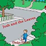 Josh and the Leaves, Gladys Hardin, 1434350398