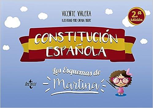 Constitución Española. Los esquemas de Martina Derecho - Práctica Jurídica: Amazon.es: Valera, Vicente, Moure, Cinthia: Libros