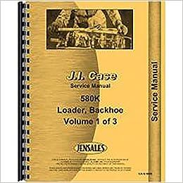 New Case 580K Tractor Loader Backhoe Service Manual