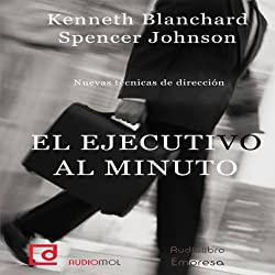 El ejecutivo al minuto [The One Minute Manager]
