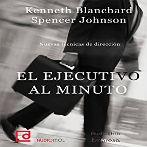 El ejecutivo al minuto [The One Minute Manager] Audiobook